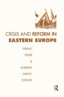 Crisis and Reform in Eastern Europe