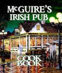 McGuire s Irish Pub Cookbook