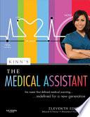 """Kinn's The Medical Assistant E-Book: An Applied Learning Approach"" by Deborah B. Proctor, Alexandra Patricia Adams"