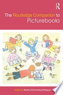 The Routledge Companion to Picturebooks