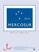 MERCOSUR Report number 11: 2005 [second semester] - 2006 [first semester] (Subregional Integration Report Series MERCOSUR = Informes Subregionales de Integración MERCOSUR = Série Informes Subregionais de Integração MERCOSUL; n. 11)