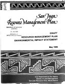 Draft Resource Management Plan and Environmental Impact Statement for the San Juan Resource Area  Moab District  Utah