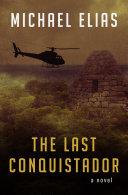 The Last Conquistador Pdf/ePub eBook