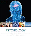 Visualizing Psychology  2nd Canadian Edition