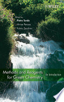 Methods and Reagents for Green Chemistry Book