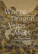 Pdf Where Dragon Veins Meet