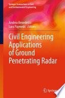 Civil Engineering Applications of Ground Penetrating Radar