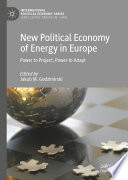 New Political Economy of Energy in Europe