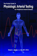 A Pocket Guide to Physiologic Arterial Testing