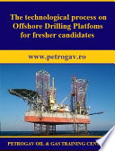 The Technological Process On Offshore Drilling Platforms For Fresher Candidates