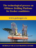 The technological process on Offshore Drilling Platforms for fresher candidates Pdf/ePub eBook