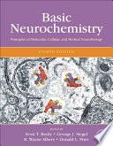 """Basic Neurochemistry: Principles of Molecular, Cellular, and Medical Neurobiology"" by Scott Brady, George Siegel, R. Wayne Albers, Donald Price"