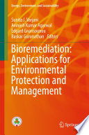 Bioremediation  Applications for Environmental Protection and Management