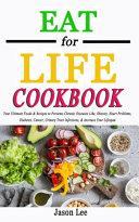 EAT FOR LIFE Cookbook Book PDF