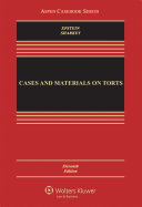 Cases and Materials on Torts
