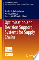 Optimization and Decision Support Systems for Supply Chains