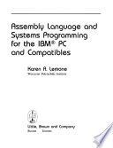 Assembly Language and Systems Programming for the IBM PC and Compatibles