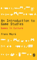 An Introduction to Game Studies Pdf/ePub eBook