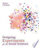 Designing Experiments for the Social Sciences Book