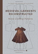 Medieval Garments Reconstructed, Norse Clothing Patterns
