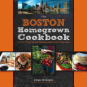 The Boston Homegrown Cookbook