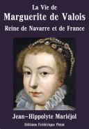 Pdf La Vie de Marguerite de Valois Telecharger