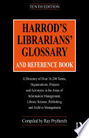 Harrod S Librarians Glossary And Reference Book