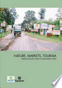 Nature Markets Tourism Exploring Tourism S Claims To Conservation In India