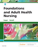Foundations and Adult Health Nursing E-Book