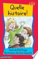 Quelle Histoire!