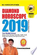 DIAMOND HOROSCOPE TAURUS 2019