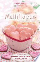 MELLIFLOU  MUSINGS OF THE HEART