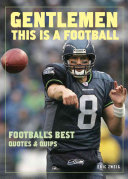 Gentlemen  this is a Football Book PDF