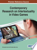 Contemporary Research on Intertextuality in Video Games