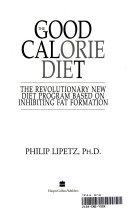 The Good Calorie Diet