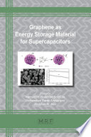Graphene As Energy Storage Material For Supercapacitors Book PDF