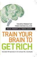 Train Your Brain to Get Rich Pdf/ePub eBook