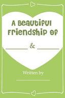 Pdf A Beautiful Friendship - Fill in Journal Book for Your Best Friend