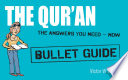 Qur'an: Bullet Guides Everything You Need to Get Started