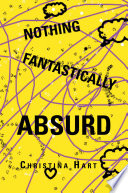 Nothing Fantastically Absurd Book PDF