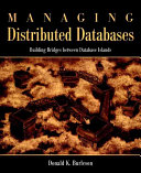 Managing Distributed Databases