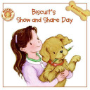 Biscuit s Show and Share Day