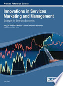 Innovations in Services Marketing and Management  Strategies for Emerging Economies