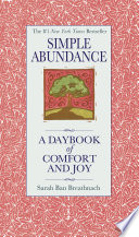 """Simple Abundance: A Daybook of Comfort of Joy"" by Sarah Ban Breathnach"