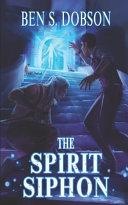 Pdf The Spirit Siphon