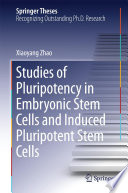 Studies of Pluripotency in Embryonic Stem Cells and Induced Pluripotent Stem Cells
