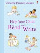 Help Your Child to Read and Write: Usborne Parents' Guides