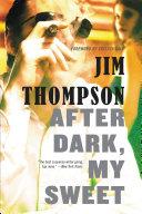 After Dark, My Sweet [Pdf/ePub] eBook
