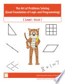 The Art of Problems Solving good foundation of logic and programming  C level