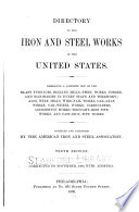 Directory of the Iron and Steel Works of the United States and Canada